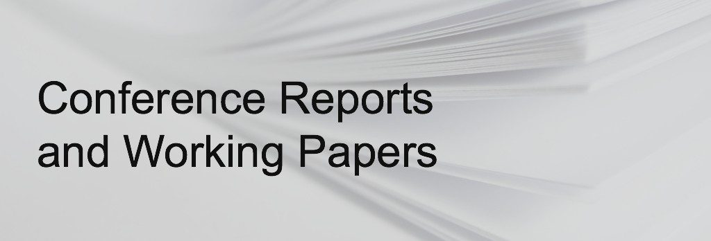 Conference Reports and Papers
