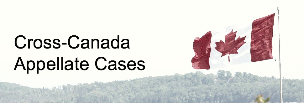 Cross-Canada Appellate Cases