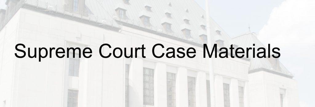 Supreme Court Case Materials